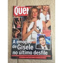 Revista Quem Gisele Bündchen Thaila Ayala Luan Santana N°762