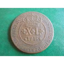 Brasil-rara Moeda,xl Réis,ano 1816 R,série Especial-et Alg.p