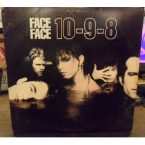 Face To Face 10-9-8 Vinilo Maxi Single Usa Lp 1984 Eureka