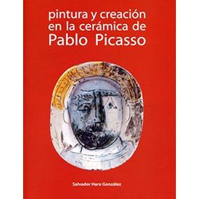 Pintura Y Creación De La Cerámica De Pablo Pica Envío Gratis