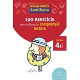 Vacaciones Santillana 100 Exercics Per A Millor Envío Gratis