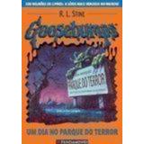 Goosebumps. Um Dia No Parque Do Terror - Volume 6