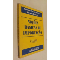 Noções Básicas De Importacão - 5a Edição Ref.5012