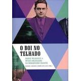 O Boi No Telhado D Milhaud E A Musica Brasileira No Modernis