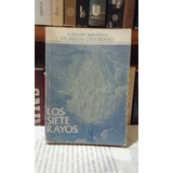 Los Siete Rayos. Ruben Cedeño