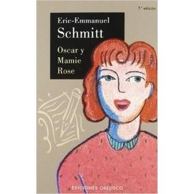 Oscar Y Mamie Rose De Schmitt Eric Emmanuel
