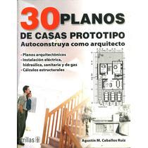 30 Planos De Casas Prototipo Autoconstruye Como Arquitecto