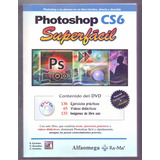 Libro Photoshop Cs6 Superfacil E.cordoba C. Gonzalez Carmen