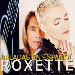 Roxette - Baladas En Español W