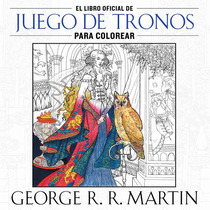 El Libro Oficial De Juego De Tronos Para Colorear Dhl