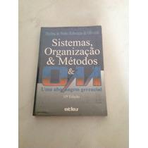 Sistemas, Organização & Métodos - Uma Abordagem Gerencial