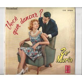 Disco De Vinil Zé Maria Você Quer Dançar? - Lp 17