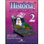 História: Interagindo E Percebendo Mundo - 2 Série - 1 Grau