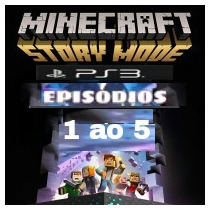 Minecraft Story Mode Ep. 1 Ao Ep. 5 - Ps3 Midia Digital