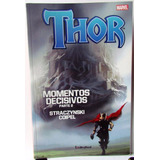 Comic Marvel: Thor Momentos Decisivos #2. Ed. Unlimited