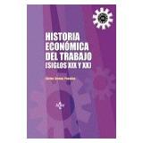 Historia Economica Del Trabajo; Arenas Posadas Envío Gratis