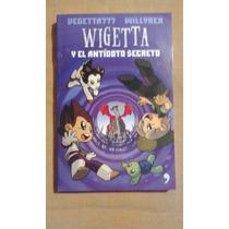 Libro Vegetta 777 / Wigetta Y El Antídoto Secreto