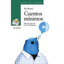 Cuentos Mínimos (literatura Infantil (6-11 Años) - Sopa De