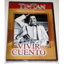 Dvd Vivir Del Cuento (1958) German Valdez Tintan Mmu