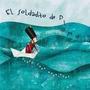 El Soldadito De Plomo; Clara Luna Rodriguez Envío Gratis