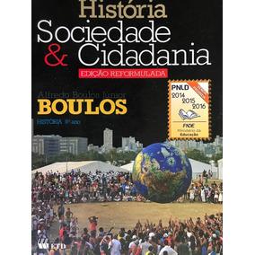 História Sociedade E Cidadania 9ºano - Alfredo Boulos Júnior