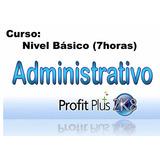 Profit Plus Administrativo 2k8, Curso 7 Horas