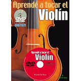 Libro Aprende A Tocar El Violin Con Dvd - Los Chiquibum