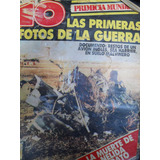 Guerra De Malvinas - Revista 10 - Primeras Fotos - Año 1982