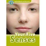 Your Five Senses - Level 3 Oxford Read And Discover With Cd