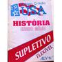 História Ensino Médio Supletivo Flexível - Evanildo Da Silva