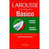 Diccionario Básico Larousse Español- Italiano/ Italiano