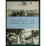 Aviones: Picture History Of Aviation On Long Island
