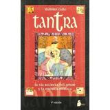 Tantra La Via Secreta Del Amor Y La Erotica Mistica - Sirio