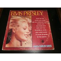 Lp Carlin Davis,canta Elvis Presley, Disco Vinil, Ano 1983