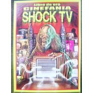 Shock Tv * Terror Y Suspenso * Libro De Oro De Cinefania