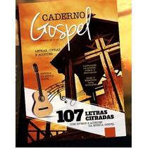 Caderno Metodo Musicas Gospel 107 Músicas Cifra