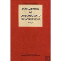 Livro Fundamentos De Comportamento Organizacional O. Pereira