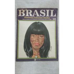Brasil - Histórias, Costumes E Lendas.