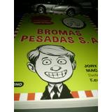 Bromas Pesadas S.a. Jory John/barnet