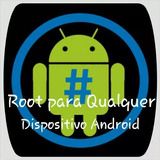 Root Para Qualquer Smartphones E Tablets Android