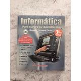 Informática - Para Cursos De Bachillerato 3a Edición