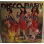 Lp Infantil: As Melindrosas, Disco Baby 2 1978 Frete Grátis