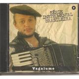 Cd Vagalume - Serie Instrumental Brasileira ( Musica Gaucha)