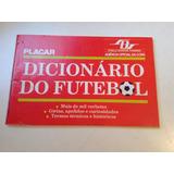 Revista Placar Dicionário Do Futebol Apelidos E Curiosidades