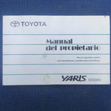 Manual Del P´ropietario Toyota Yaris Sedan, Año 2006