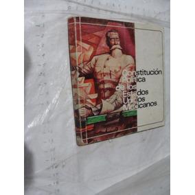 Libro Constitucion Politica De Los Estados Unidos Mexicanos