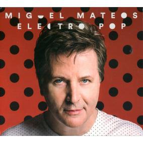 Miguel Mateos - Electro Pop Cd 2016 - Los Chiquibum