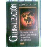 Libro Globalización Por George Yip