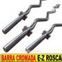 Barra Cromada Ez Rosca 1.2 Mt Ideal Triceps Biceps Crossfit