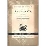La Araucana - Alonso De Ercilla